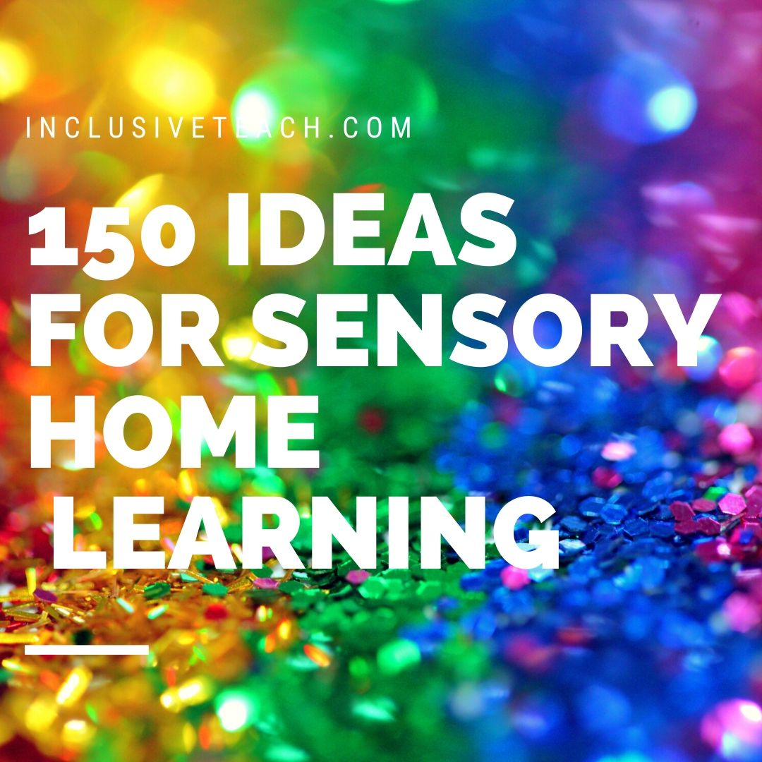 150 Sensory Learning Ideas